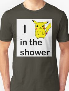 "I ""PEAK AT CHU"" IN THE SHOWER T-Shirt"
