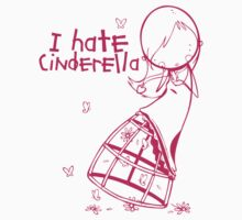 I hate Cinderella Girl by Amanda Cole
