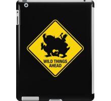 Wild Things Ahead iPad Case/Skin