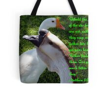 Matthew 6:26 Tote Bag