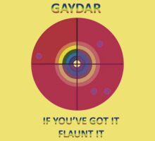 Gaydar: If You've Got It Flaunt It by taiche