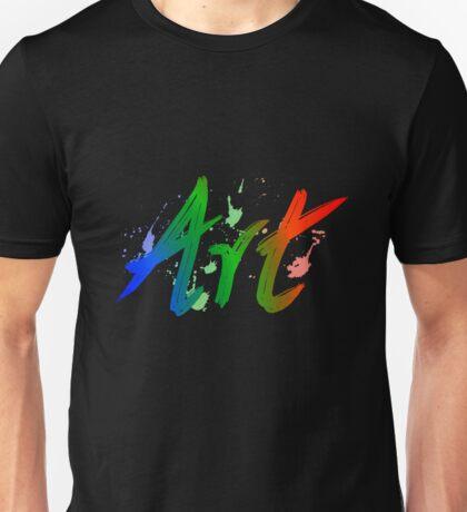 Art for Art's Sake Unisex T-Shirt