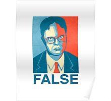 Dwight Schrute - False Poster
