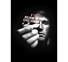 Believe in Chael Photographic Print