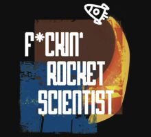 F*ckin Rocket Scientist by Dominika Aniola