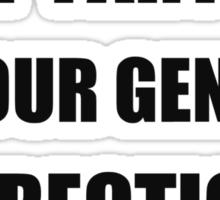 I fart in your general direction Sticker