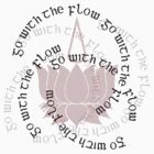 Go With The Flow Lotus by Zehda