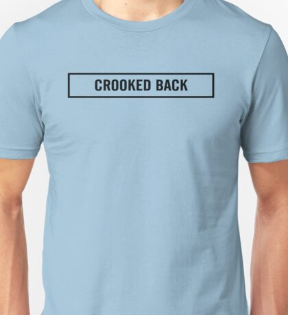 Crooked Back Unisex T-Shirt