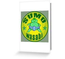 SUMO Wasabi Greeting Card