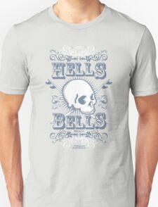 Hells Bells! T-Shirt