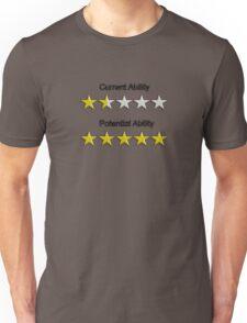 Potential !!!! Unisex T-Shirt