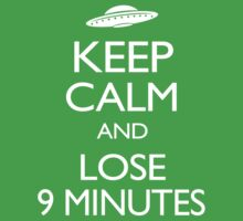 Keep Calm and Lose 9 Minutes Kids Clothes