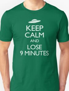Keep Calm and Lose 9 Minutes T-Shirt