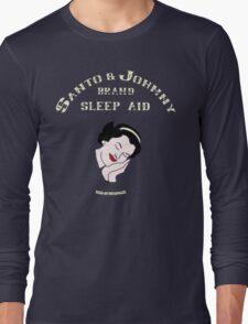 Santo & Johnny Brand Sleep Aid Long Sleeve T-Shirt