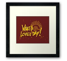What a day! Framed Print