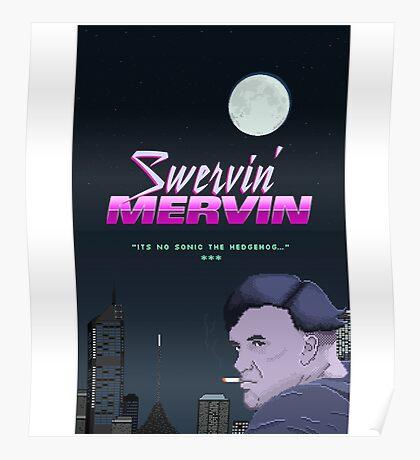 Swervin' Mervin 80s Arcade Racing Game Poster
