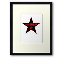 Anarchist and Proud of It Framed Print