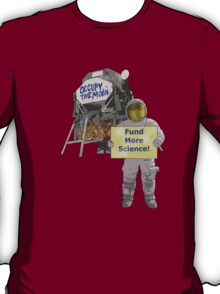 occupy the moon T-Shirt