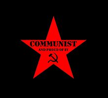 Communist and Proud of It by Buddhuu