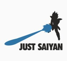 Just Saiyan T-shirt  by Gee1982