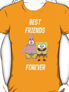 Patrick & Spongebob best friends forever [white text] T-Shirt