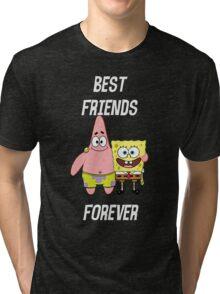 Patrick & Spongebob best friends forever [white text] Tri-blend T-Shirt