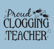 Proud Clogging Teacher in Black for Dancers by emkayhess