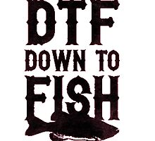 DTFish by TrendingShirts