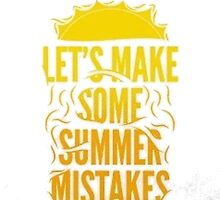 Summer Mistakes by TrendingShirts