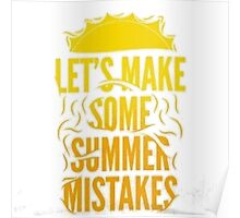 Summer Mistakes Poster