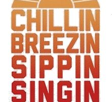 Chillin' by TrendingShirts