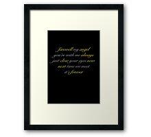 Farewell my angel Framed Print