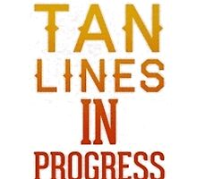 Tan Lines by TrendingShirts
