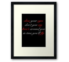 love's around you Framed Print