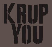 Krup You Kids Clothes