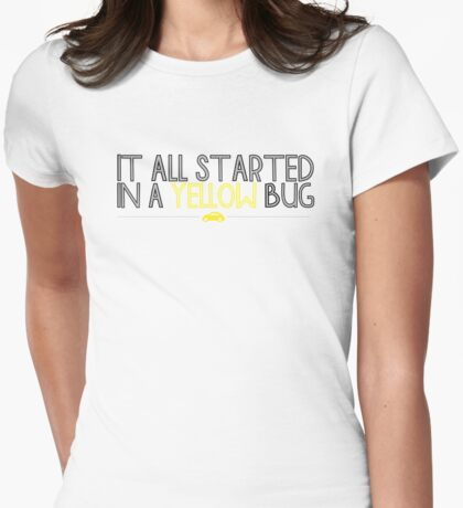 In A Yellow Bug Womens Fitted T-Shirt