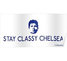 Stay Classy Chelsea Poster