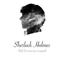 Sherlock Holmes, high functioning sociopath by lotifer