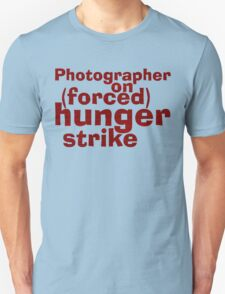 Hungry Photographer T-Shirt