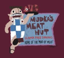 Mudka's Meat Hut by Steph Skiles