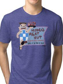 Mudka's Meat Hut Tri-blend T-Shirt