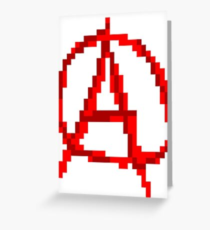 Pixel Anarchy Greeting Card