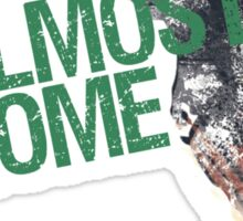 Almost Home - Tallahassee Sticker