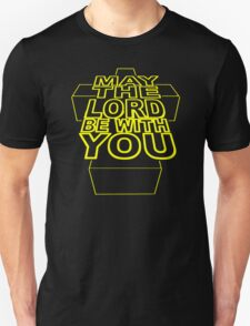 MAY THE LORD BE WITH YOU Unisex T-Shirt