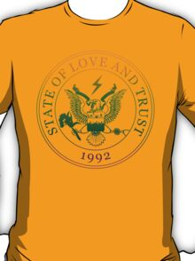State of Love and Trust T-Shirt