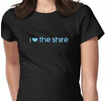 I Love The Shire Womens Fitted T-Shirt