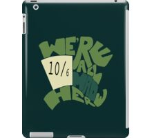 Hatter iPad Case/Skin