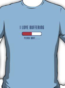 Buffering Please Wait T-shirt - Application File Loading T-Shirt