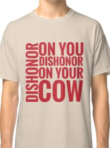 DISHONOR! Classic T-Shirt