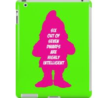 6 out of 7 dwarfs are highly intelligent iPad Case/Skin